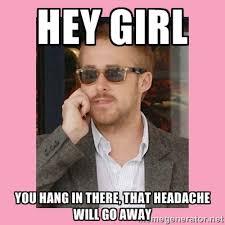 ryan-gosling-headache-meme